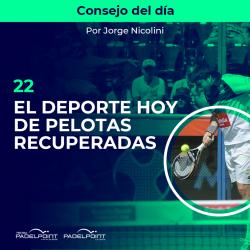 22. EL DEPORTE HOY DE PELOTAS RECUPERADAS