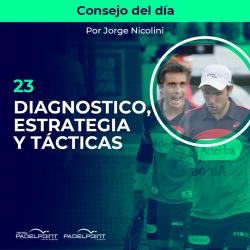 23. DIAGNOSTICO, ESTRATEGIA Y TÁCTICAS