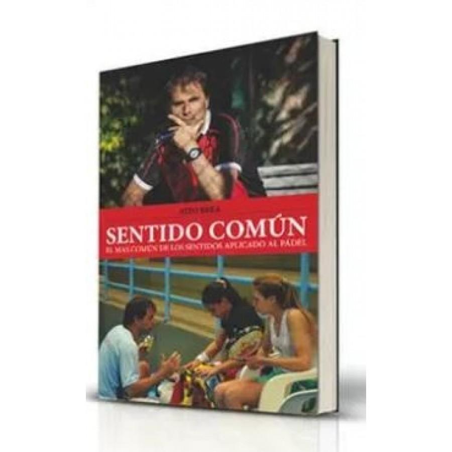 LIBRO DE PADEL NITO BREA SENTIDO COMUN (ESPAÑOL) - Barata Oferta Outlet